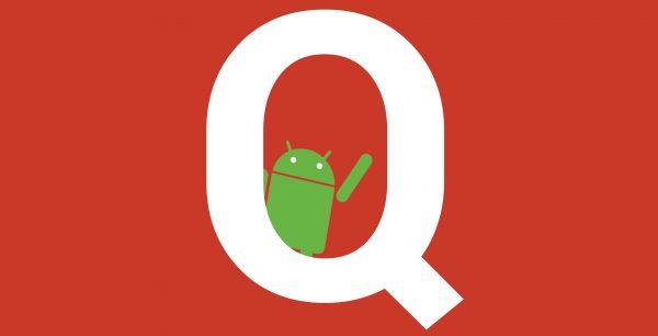 Android Q Hakkında Bilinen Yenilikler